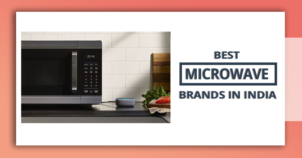 Best-Microwaves-Brands-In-India